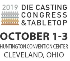 NADCA DIE CASTING CONGRESS & TABLETOP 2019