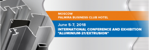 "INTERNATIONAL CONFERENCE AND EXHIBITION ""ALUMINIUM-21/EXTRUSION"""